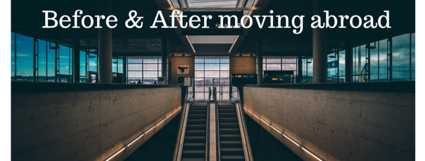 Before & After moving abroad