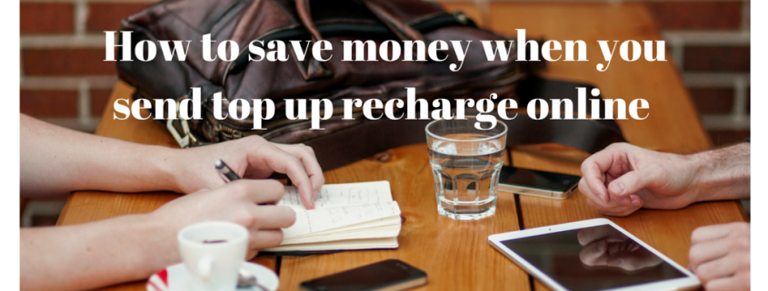 How to save money when you send top up recharge online